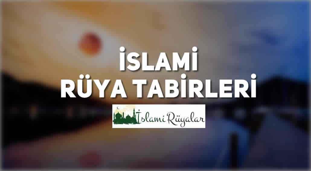 islami-ruyalar-tabiri