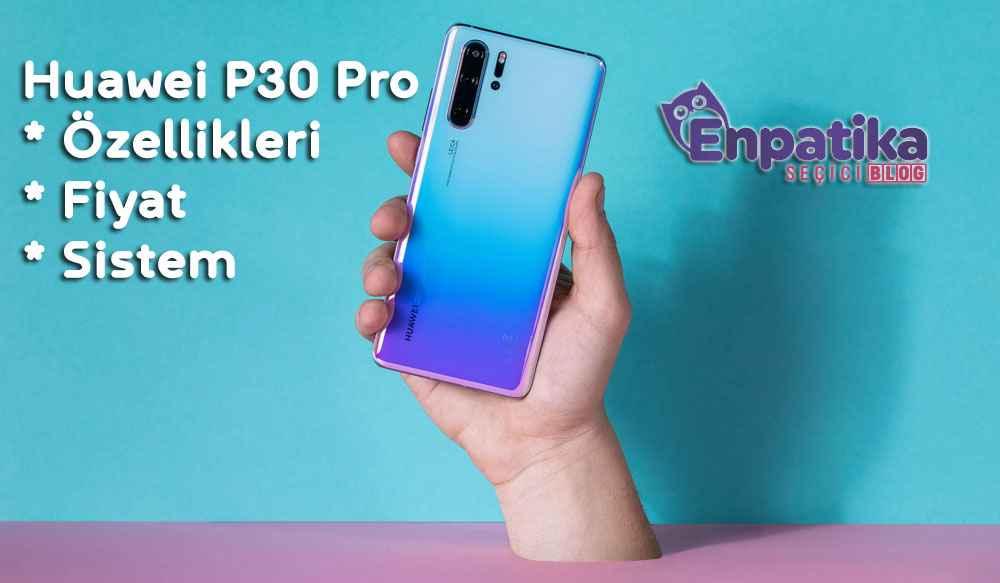 Huawei P30 Pro Özellikleri