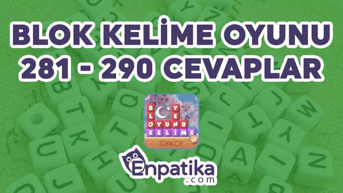 Blok Kelime Oyunu 281 - 290 Cevapları