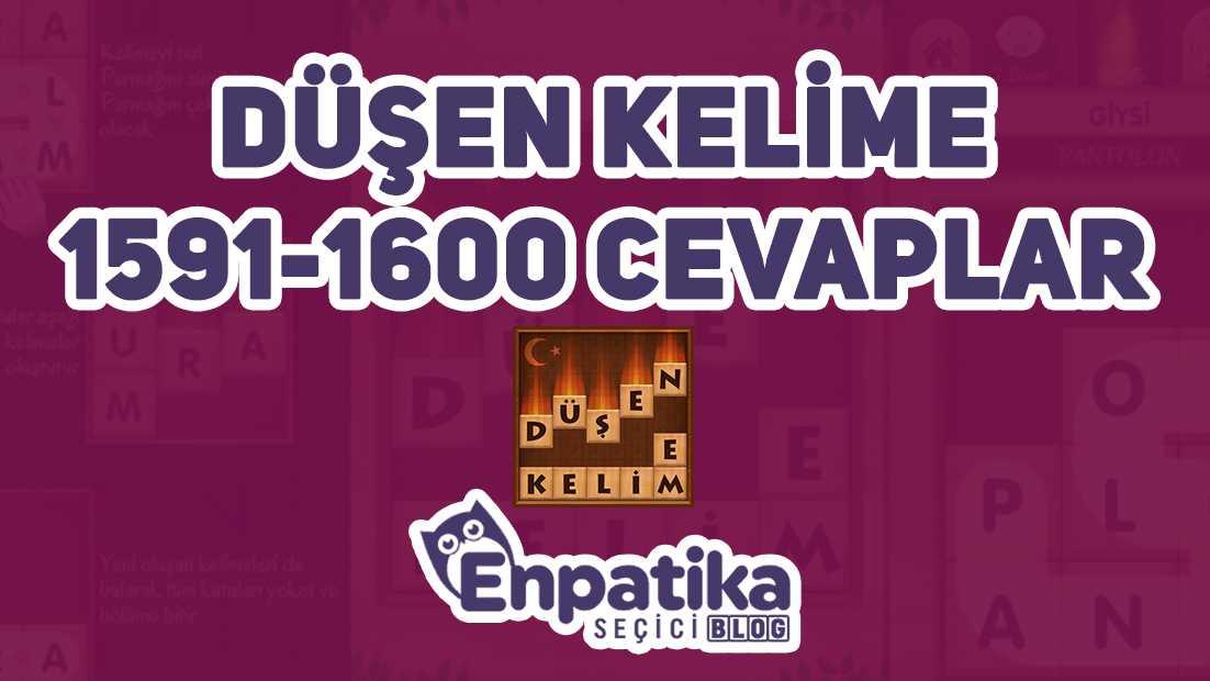 Düşen Kelime Oyunu 1591 - 1600 Cevapları