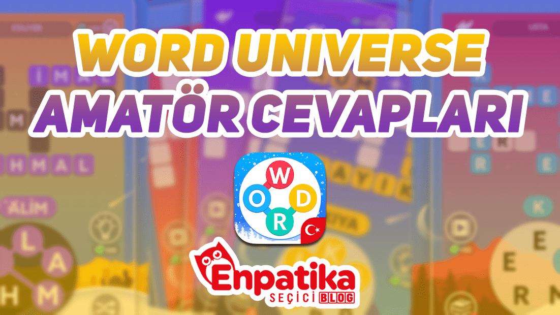Word Universe Amatör Cevapları