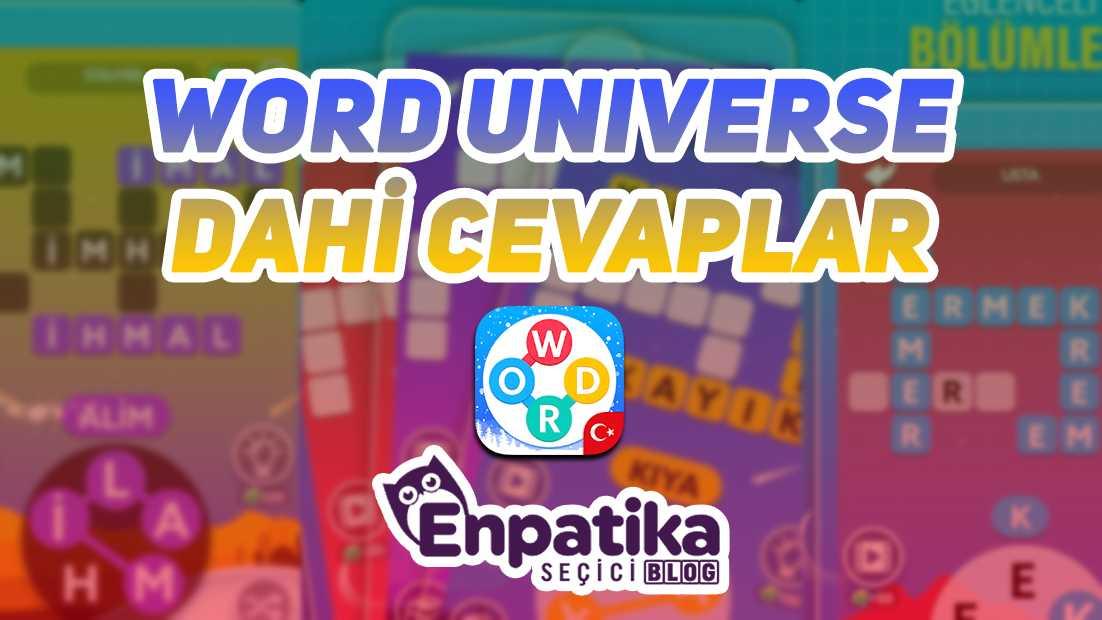 Word Universe Dahi Cevapları