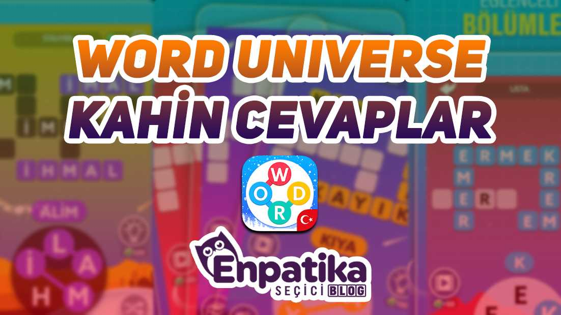Word Universe Kahin Cevapları