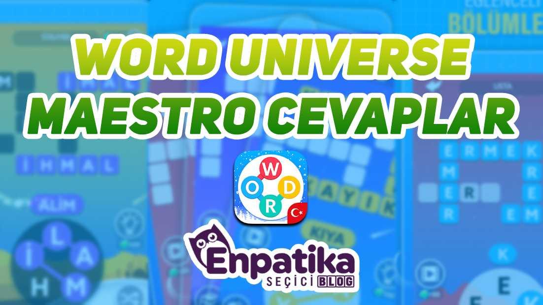 Word Universe Maestro Cevapları