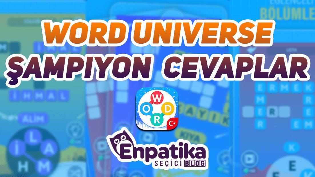 Word Universe Şampiyon Cevapları