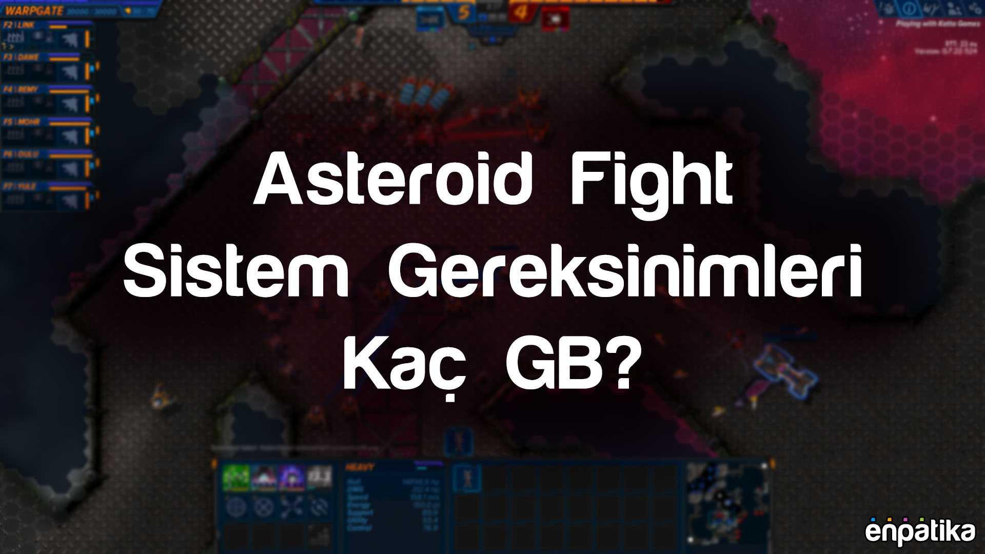 Asteroid Fight Kaç GB Boyutu Var?
