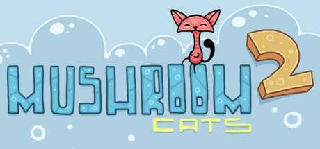 Mushroom Cats 2 Sistem Gereksinimleri