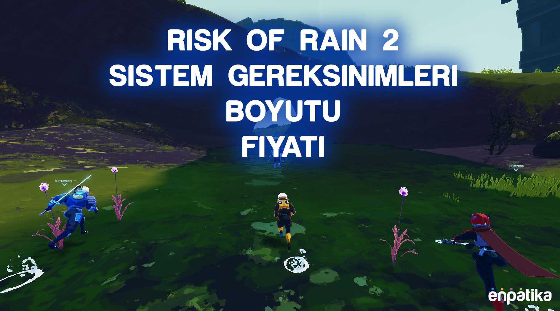 Risk of Rain 2 Kaç GB 2020
