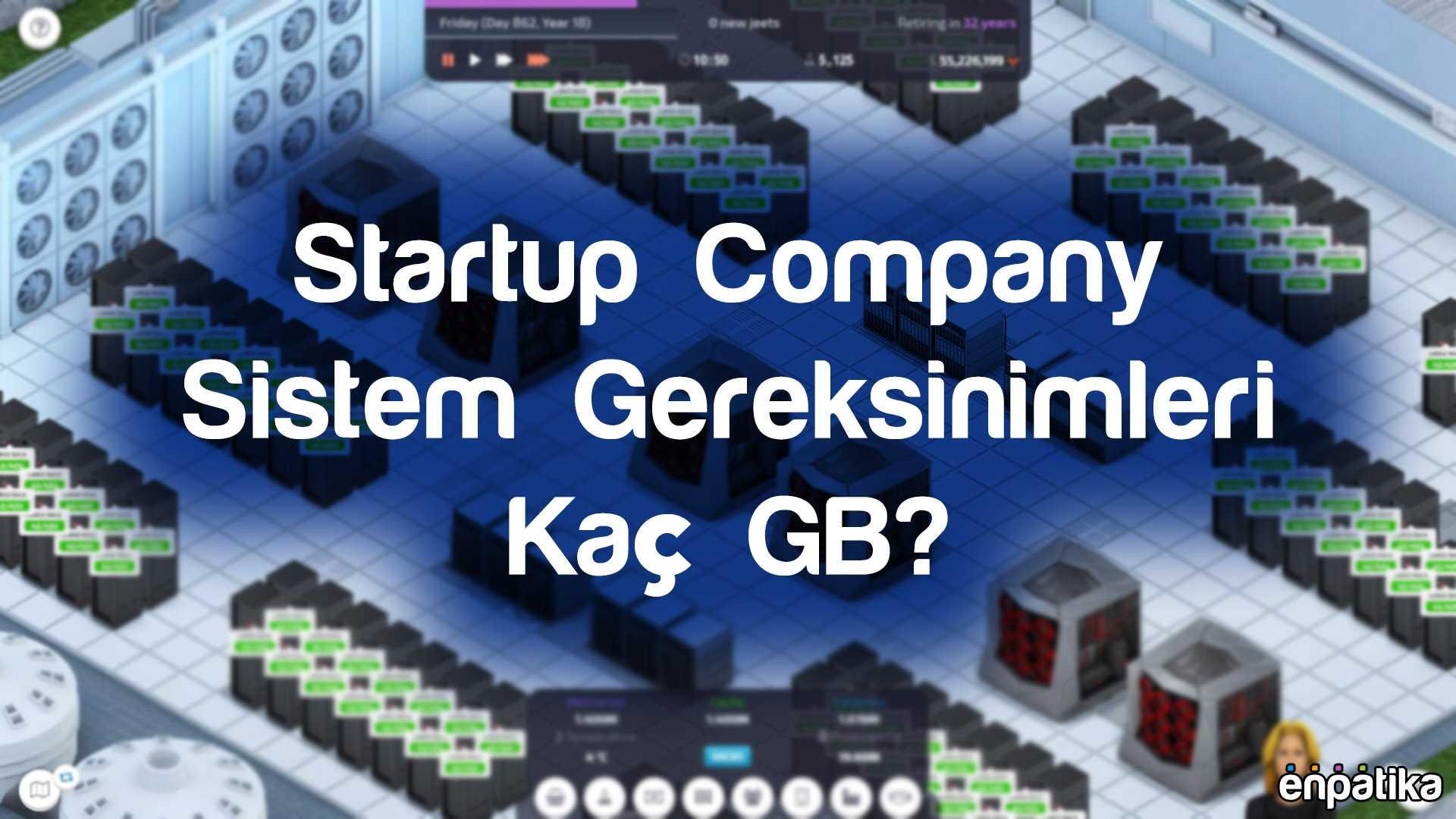 Startup Company Sistem Gereksinimleri