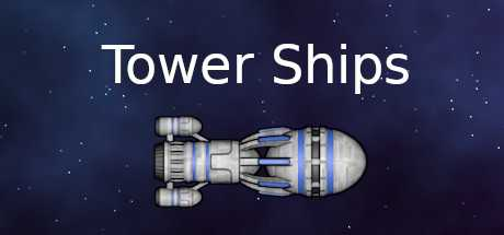 Tower Ships Sistem Gereksinimleri