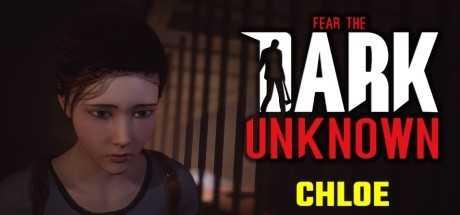 Fear the Dark Unknown: Chloe Sistem Gereksinimleri