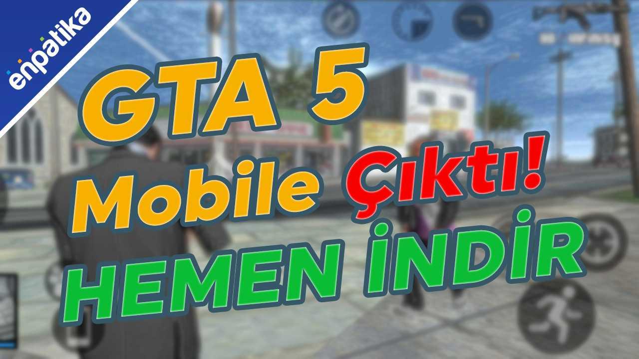 GTA 5 Mobile Nasıl İndirilir