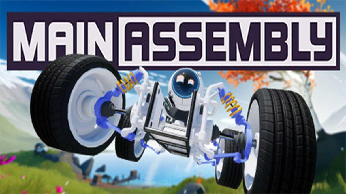 Main Assembly Sistem Gereksinimleri