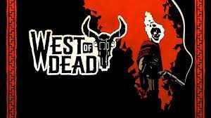 West of Dead Sistem Gereksinimleri
