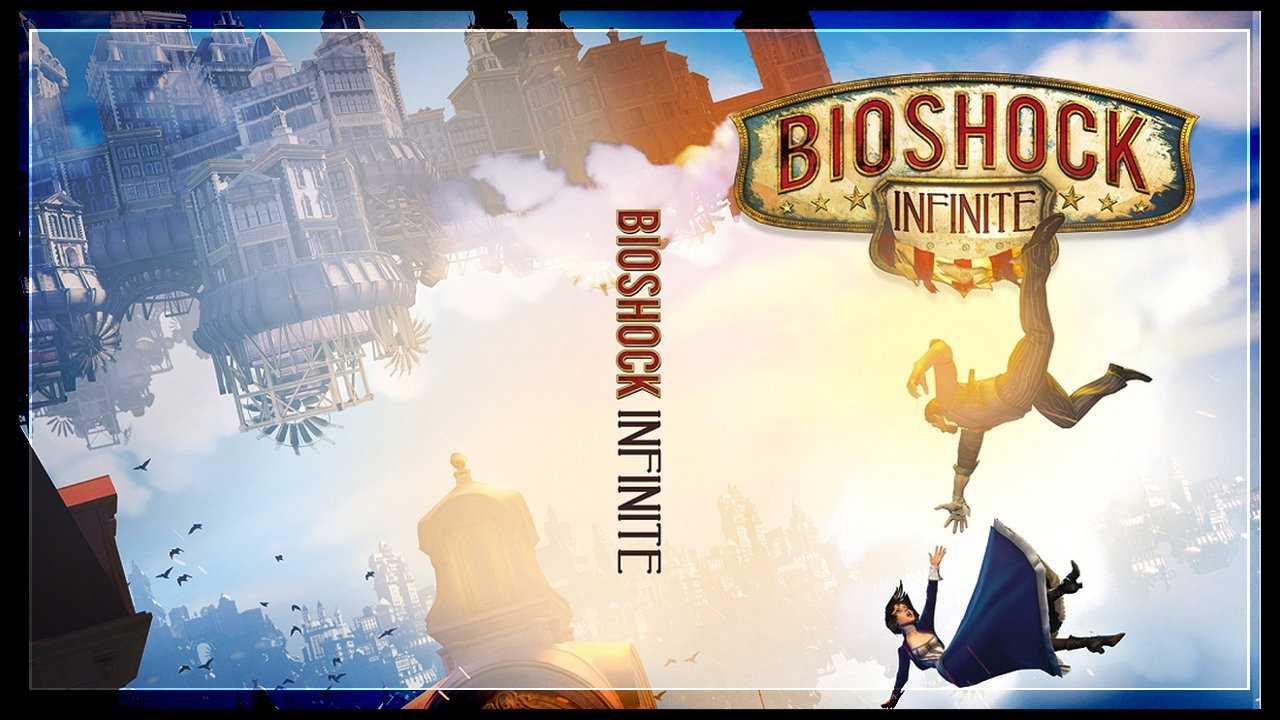 BioShock Infinite Sistem Gereksinimleri