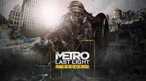 Metro: Last Light Redux Sistem Gereksinimleri
