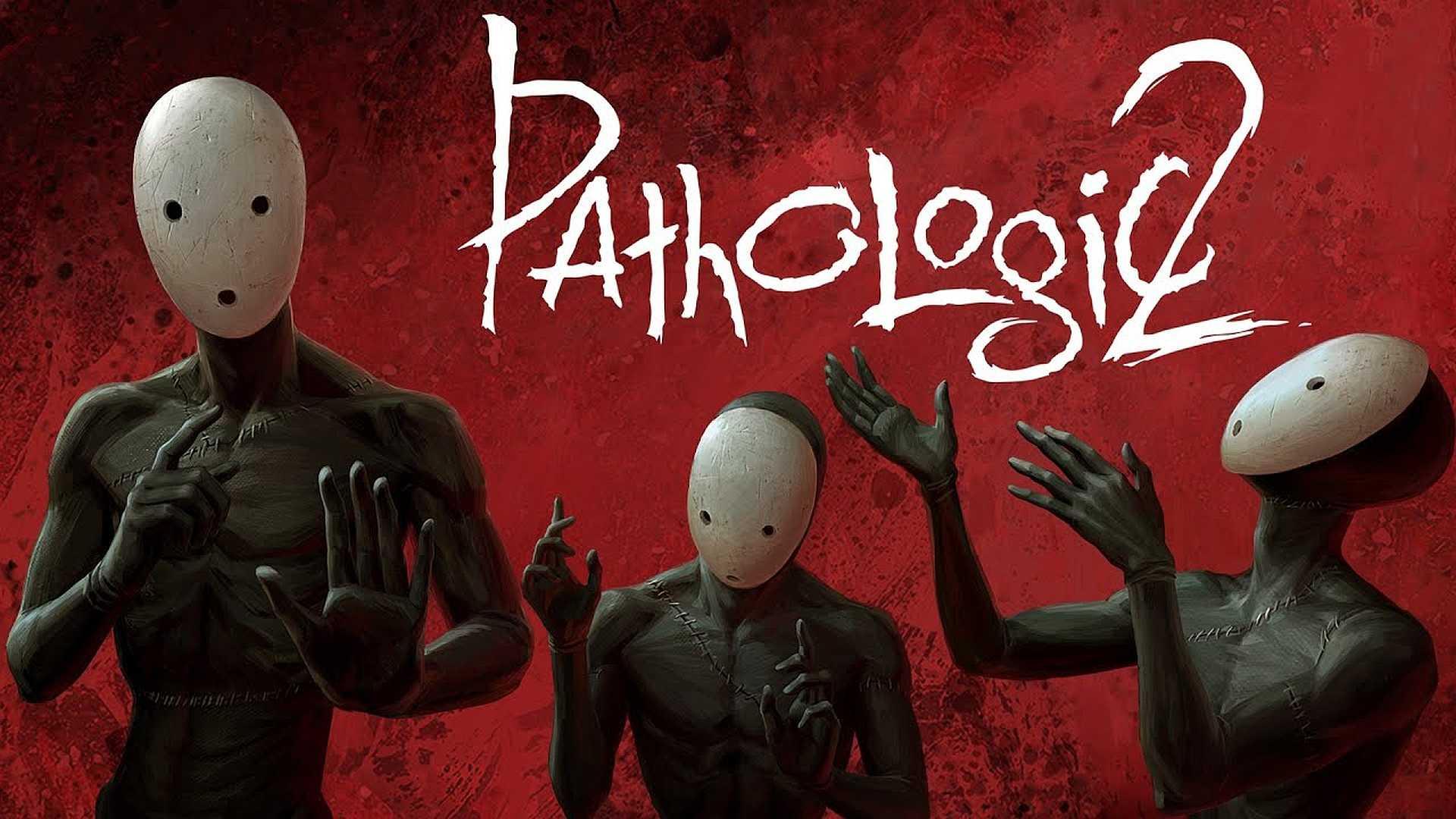 Pathologic 2 Sistem Gereksinimleri