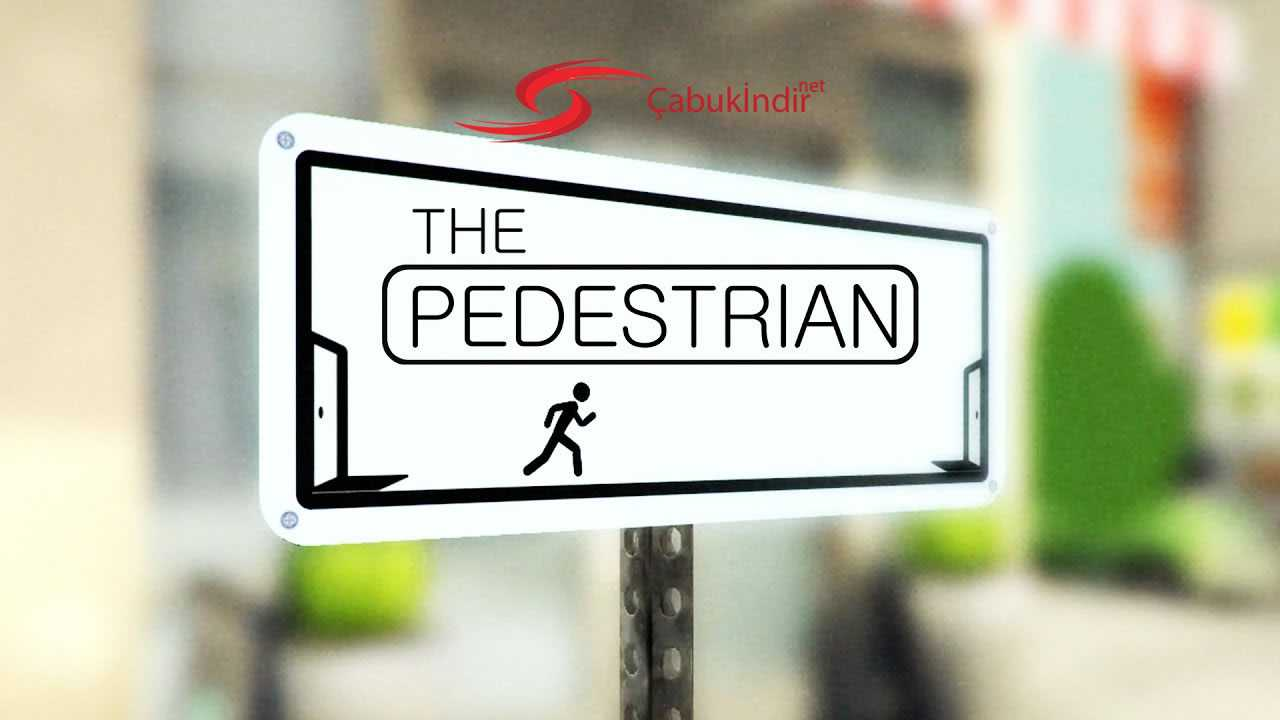 The Pedestrian Sistem Gereksinimleri